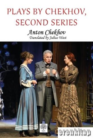 Plays by Chekhov, Second Series